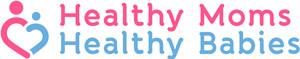 Healthy Moms Healthy Babies